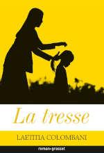 Couverture du livre de Laetitia Colombani, La tresse