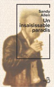Couverture du livre de Sandy Allen, un insaisissable paradis