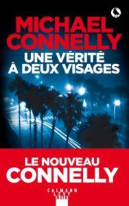 Couverture du livre de Michael Connelly - Une vérité à deux visages
