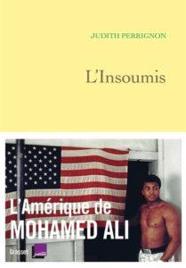 Couverture du livre de Judith Perrignon, L'insoumis
