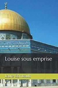Couverture du livre de Laure Gombault, Louise sous emprise.