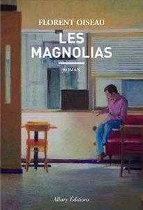 Couverture du livre de Florent Oiseau, Les magnolias