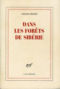 Couverture du livre de Sylvain Tesson, Dans les forêts de Sibérie