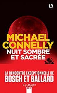 Couverture du livre de Michael Connelly, Nuit sombre et sacrée