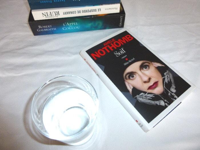 Un verre d'eau, des livres dont celui d'Amélie Nothomb: Soif