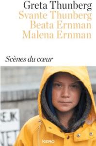 Couverture du livre de Greta Thunberg, Scènes du coeur