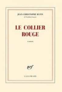 Couverture du livre de Jean-Christophe Rufin, Le collier rouge.