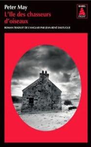 Couverture du livre de Peter May, L'île des chasseurs d'oiseaux
