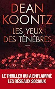 Couverture du livre de Dean Koontz, Les yeux des ténèbres