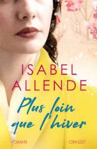 Couverture du livre d'Isabel Allende, Plus loin que l'hiver