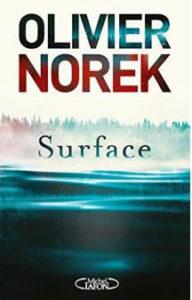 Couverture du livre d'Olivier Norek, Surface