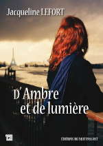 Couverture du livre de Jacqueline Lefort, D'Ambre et de lumière