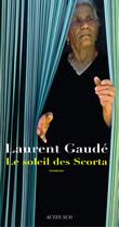 Couverture du livre de Laurent Gaudé, Le soleil des Scorta