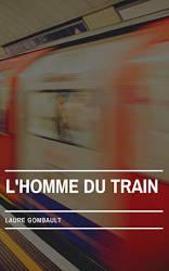 Couverture du livre de Laure Gombault, L'homme du train