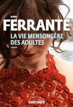 Couverture du livre d'Elena Ferrante, La vie mensongère des adultes