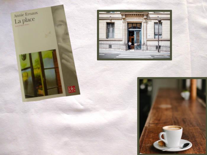 Livre d'Annie Ernaux, La place avec une photo de l'Université et d'un café.