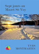 Couverture du livre, Sept jours au Mazet-Saint-Voy