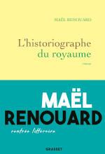 Couverture du livre de Maël Renouard, L'historiographe du royaume