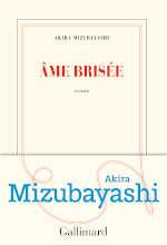 Couverture du livre d'Akira Mizubayashi, Ame brisée