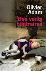 Couverture du livre d'Olivier Adam, Des vents contraires