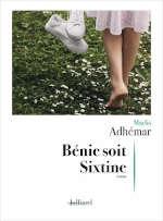 Couverture du livre de Maylis Adhémar, Bénie soit Sixtine