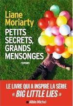 Couverture du livre de Liane Moriarty, Petits secrets, grands mensonges