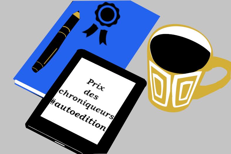 Une liseuse sur laquelle est écrit : Prix des chroniqueurs #autoedition, une tasse de café, un livre et un stylo.