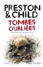 Couverture du livre de Preston & Child, Tombes oubliées