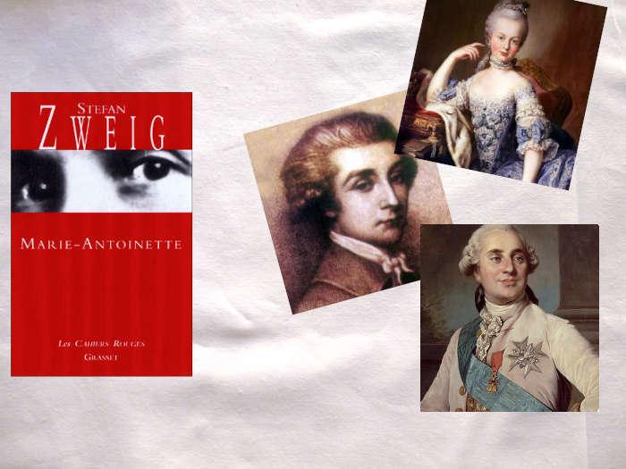 A gauche, couverture du livre de Stefan Zweig, Marie-Antoinette et à droite les portraits de Marie-Antoinette, Fersen et Louis XVI