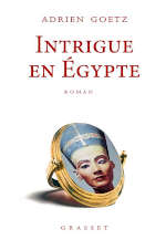 Couverture du livre d'Adrien Goetz, Intrigue en Egypte