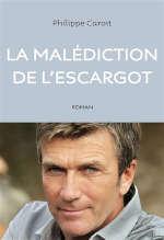 Couverture du livre de Philippe Caroit, La malédiction de l'escargot
