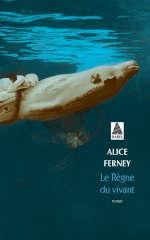 Couverture du livre d'Alice Ferney, Le règne du vivant