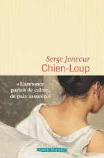Couverture du livre de Serge Joncour, Chien-loup