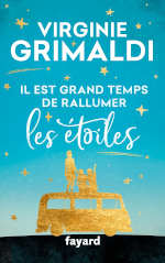 Couverture du livre de Virginie Grimaldi, Il est grand temps de rallumer les étoiles