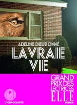 Couverture du livre d'Adeline Dieudonné, La vraie vie