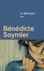 Couverture du livre de Bénédicte Soymier, Le mal-épris.