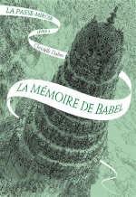 Couverture du livre de Christelle Dabos, La mémoire de Babel