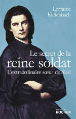 Couverture du livre de Lorraine Kaltenbach, Le secret de la reine soldat.
