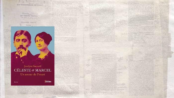 A l'arrière plan, des manuscrits de Marcel Proust, au premier plan, la couverture du livre de Jocelyne Sauvard, Céleste et Marcel