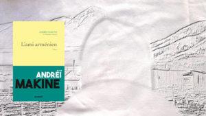 En arrière-plan, quelqu'un regarde un paysage de Sibérie, au premier plan, la couverture du livre d'Andréï Makine, L'ami arménien