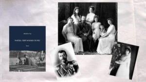 Une photo de la famille du tsar Nicolas II , une photo de Nicolas II, une photo de son épouse Alexandra et la couverture du livre d'Alexandre Page, Partir, c'est mourir un peu