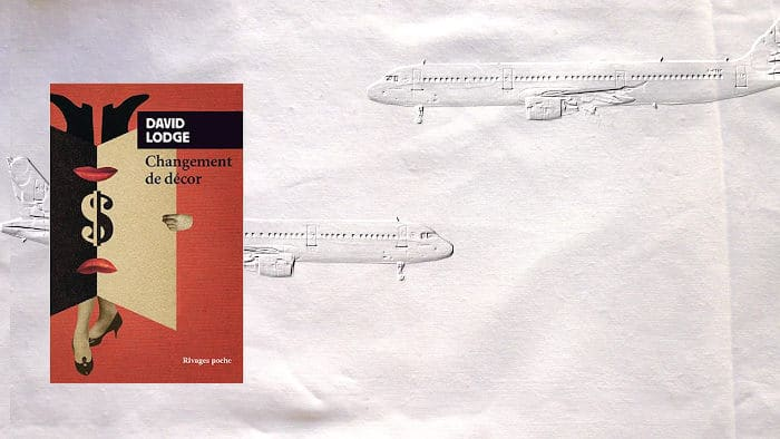 A l'arrire-plan, deux avions se croisent, au premier plan la couverture du livre de David Lodge, Changement de décor