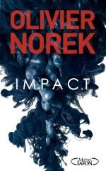Couverture du livre d'Olivier Norek, Impact