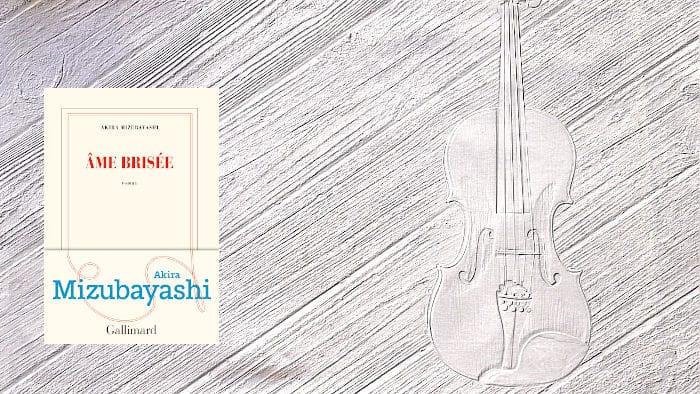 Couverture du livre d' Akira Mizubayashi et un violon