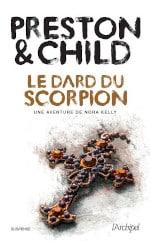 Couverture du livre de Preston & Child, Le dard du scorpion