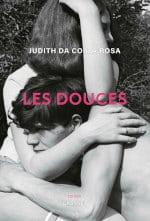 Couverture du livre de Judith Da Costa Rosa, Les douces