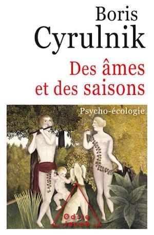 Couverture du livre de Boris Cyrulnik, Des âmes et des saisons