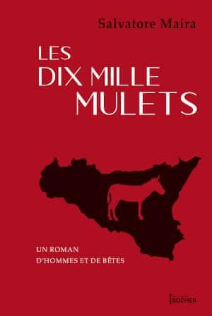 Couverture du livre de Salvatore Maira, Les dix-mille mulets