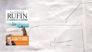 La mer Caspienne en arrière-plan, la couverture du livre de Jean-Christophe Rufin, Le flambeur de la Caspienne