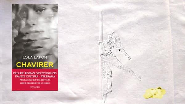 En arrière plan, une danseuse et des chaussons de danse, au premier plan, la couverture du livre de Lola Lafon, Chavirer